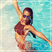 Best Of Summer Chillout 2015 de Various Artists