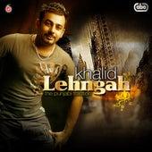Lehngah by Khalid