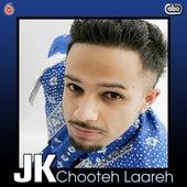 Chooteh Laareh de JK