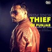 Thief Of Punjab van Prem Singh
