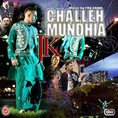 Challeh Mundhia de JK