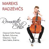 Romantic Cello de Mareks Radzevics