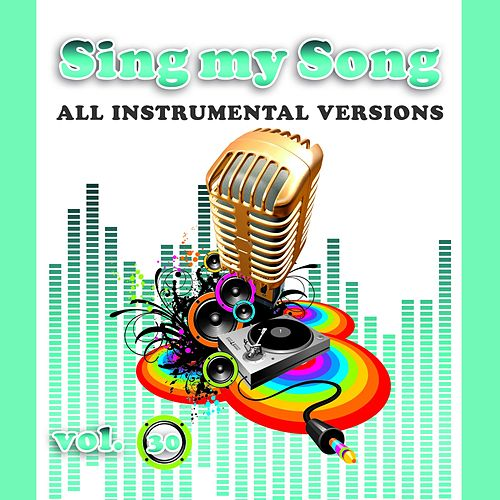 Sing My Song Vol 30 by SoundsGood