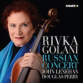 Russian Concert by Rivka Golani