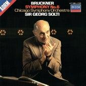 Bruckner: Symphony No. 6 de Sir Georg Solti