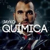 La Química by Jayko