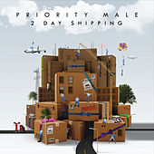 2 Day Shipping by Priority Male