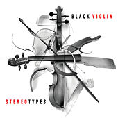 Stereotypes von Black Violin
