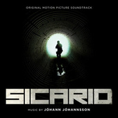 Sicario (Original Motion Picture Soundtrack) van Johann Johannsson