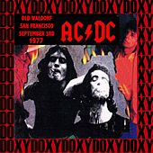 Old Waldorf, San Francisco, September 3rd, 1977 (Doxy Collection, Remastered, Live on Ksan Fm Broadcasting) von AC/DC