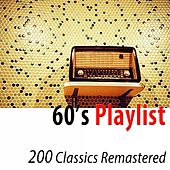 60's Playlist (200 Classics Remastered) di Various Artists