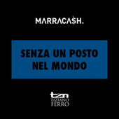 Senza Un Posto Nel Mondo by Marracash