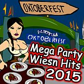 Oktoberfest (Mega Party Wiesn Hits 2015) by Various Artists