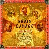 Walk the Walk de Brain Damage