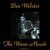 The Warm Moods (Remastered 2015) von Ben Webster