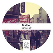 Conjure EP by Malbec