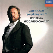 Bruckner: Symphony No. 0; Overture in G minor di Riccardo Chailly