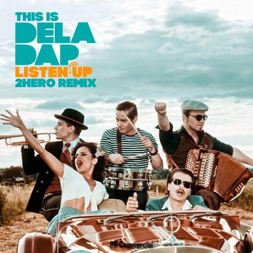 Listen Up (feat. Yola B) by !Dela Dap