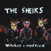 Witches + Mystics von The Sheiks