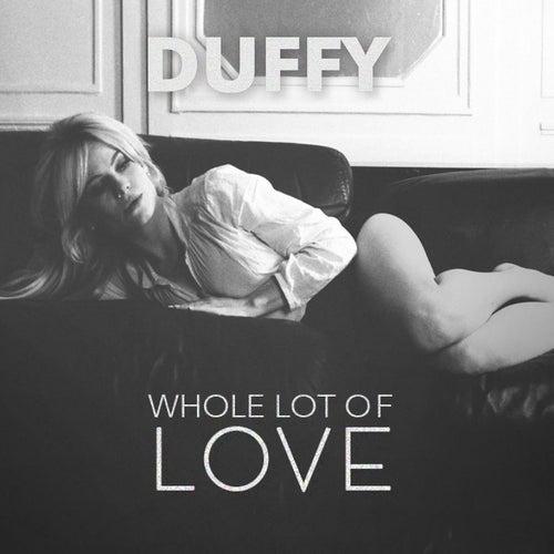Whole Lot Of Love de Duffy