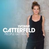 People Get Ready von Yvonne Catterfeld
