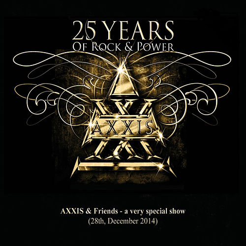 25 Years of Rock and Power, Pt. 2 by AXXIS