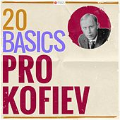 20 Basics: Prokofiev (20 Classical Masterpieces) von Various Artists