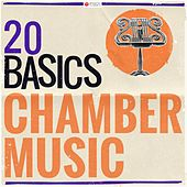20 Basics: Chamber Music by Various Artists