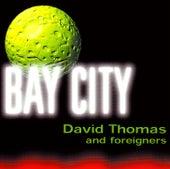 Bay City de David Thomas
