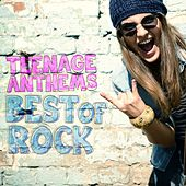 Teenage Anthems - Best of Rock von Various Artists