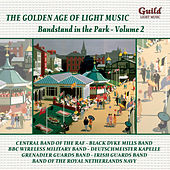 The Golden Age of Light Music: Bandstand in the Park - Vol. 2 de Various Artists