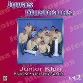Joyas Musicales Vol. 2 Paloma del Alma Mia de Junior Klan