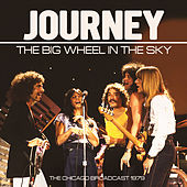 Big Wheel in the Sky (Live) by Journey