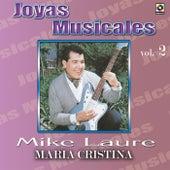 Joyas Musicales Vol. 2 Maria Cristina by Mike Laure