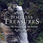 Timeless Treasures: Only By Grace Can We Enter by Elevation