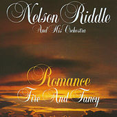 Romance Fire and Fancy by Nelson Riddle