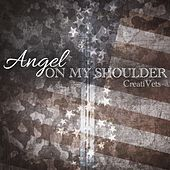 Angel on My Shoulder - Single by CreatiVets