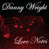 Love Notes de Danny Wright