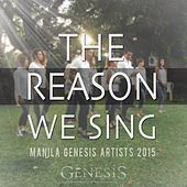 The Reason We Sing (Manila Genesis Artists 2015) by Gary Valenciano