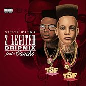 2 Legited 2 Quited (DripMix) by Sauce Twinz