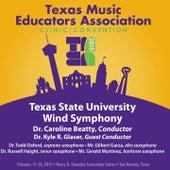 2015 Texas Music Educators Association (TMEA): Texas State University Wind Symphony [Live] by Various Artists