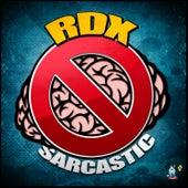 Sarcastic - Single by RDX