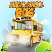 Magic School Bus by VYBZ Kartel