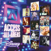 Access All Areas: Disney Channel by Various Artists