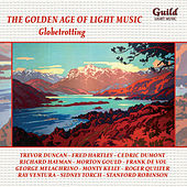 The Golden Age of Light Music: Globetrotting by Various Artists