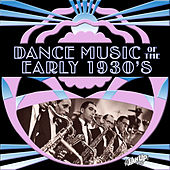 Dance Music of the Early 1930s by Various Artists