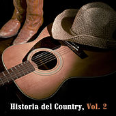 Historia del Country, Vol. 2 de Various Artists