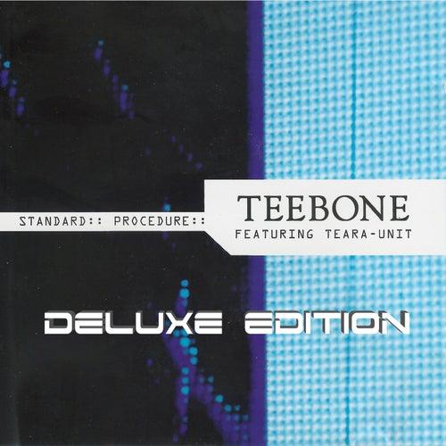 Standard Procedure (Deluxe Edtion) (feat. Teara Unit) - EP by Teebone