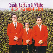 Bush, Lathum, White von The Kentucky Colonels