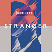 Stranger de Chris Lake